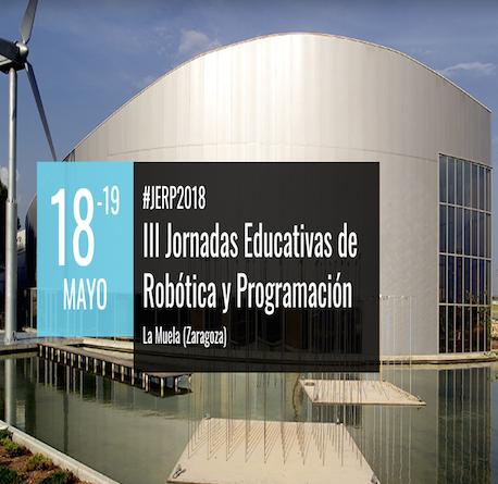 III Jornadas Educativas sobre Robótica y Programación JERP 2018